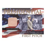 2004 Harry Truman Topps Presidential First Pitch