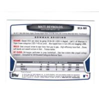 Matt Reynolds 2013 Bowman Chrome Prospect Autograph #MR Auto on Card  (x)