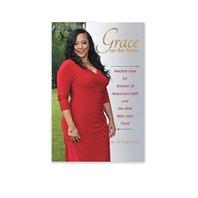 Grace on the Arrow: Wisdom Keys for Women of Audacious Faith, Paper Back