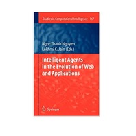 Intelligent Agents in the Evolution of Web and Applications, Hard Back