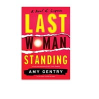 Last Woman Standing, Amy Gentry, Hard Back