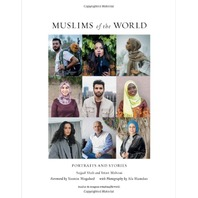 Muslims of the World: Portraits & Stories of Hope, Survival, Loss, & Love, Paper