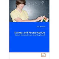 Swings and Round-Abouts: Student Connectedness in Secondary Schools, Paper Back
