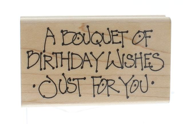 Annette Allen Watkins A Bouquet of Birthday Wishes Wooden Rubber Stamp
