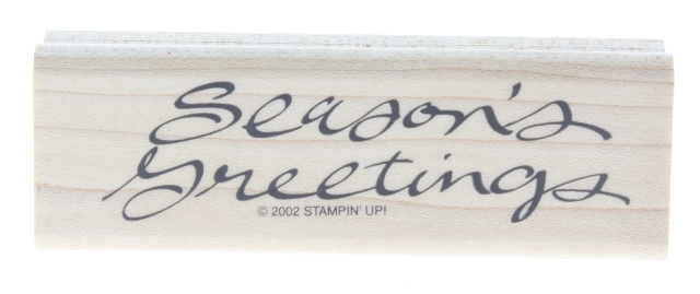 Stampin Up Season's Greetings Cursive 2002 Wooden Rubber Stamp