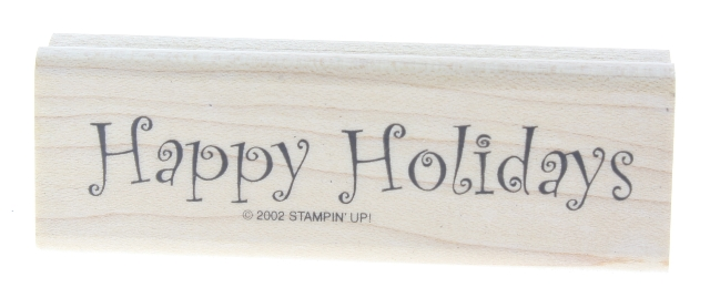 Stampin Up Happy Holidays Whimsical Writing 2002 Wooden Rubber Stamp