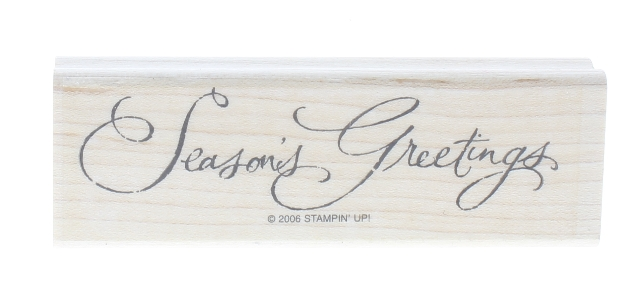 Season's Greetings 2006 Writing Words Wooden Rubber Stamp
