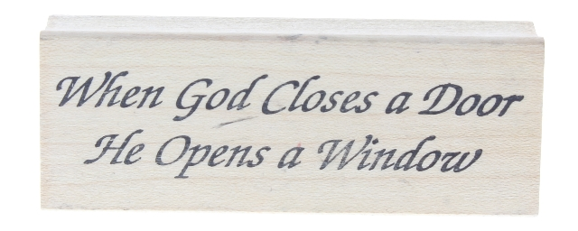 The Cottage Stamper When God Closes Door, He Opens A Window Wooden Rubber Stamp