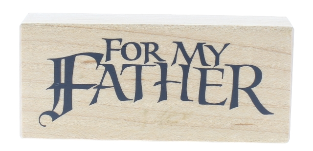 PSX For My Father F-2068 Wooden Rubber Stamp