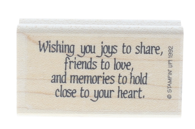 Stampin Up 1992 Wishing you Joys to Share Friends to Love Wooden Rubber Stamp
