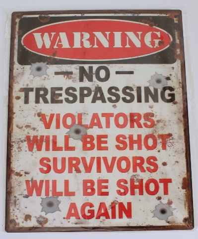 Warning No Trespassing Violators Will Be Shot Metal Sign Pub Game Room Bar