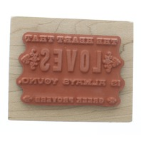 Inkadinkado Greek Proverb Heart that Loves is Always Young  Wooden Rubber Stamp