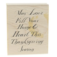Art Gone Wild May Lover Fill Heart Home this Thanksgiving Wooden Rubber Stamp