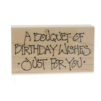Annette Allen Watkins A Bouquet of Birthday Wishes Wooden Rubber Stamp