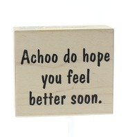 Achoo Feel Better Soon Stampa Rosa Wooden Rubber Stamp