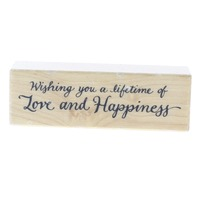 Wishing you a Lifetime of Love and Happiness Wooden Rubber Stamp