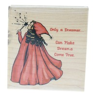 Stamp Affair Only a dreamer Makes Dreams Come True Wooden Rubber Stamp