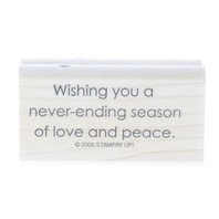 Stampin Up Wishing You a Never-Ending Season of Love and Peace Wooden Rubber Stamp