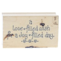 Art Impressions Love Filled Wish for a Joy Filled Day Wooden Rubber Stamp