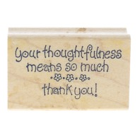 Art Impressions Your Thoughtfulness means so Much Thank You Wooden Rubber Stamp
