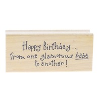 Art Impressions Happy Birthday Glamorous babe  Wooden Rubber Stamp