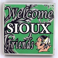 Welcome Sioux Friends Wooden Distressed College Square Sign