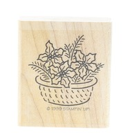 Stampin Up 1999 Backet of Poinsettia Flowers Wooden Rubber Stamp