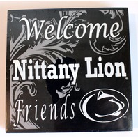 Welcome Nittany Lion Friends Wooden Distressed College Square Sign