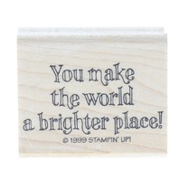 Stampin Up 1999 You make the World a Brighter Place Wooden Rubber Stamp