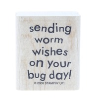 Stampin Up 2006 Sending Worm Wishes on your Bug Day Wooden Rubber Stamp