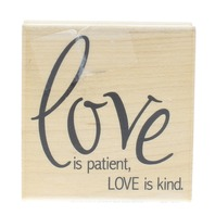 Love is Patient Love is Kind Stampabilities Wooden Rubber Stamp