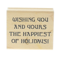 Art Impressions Wishing You the Happiest Holidays Quote Wooden Rubber Stamp