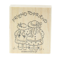 Stamping UP 1996 Friend to Friend Girl Pals Sisters Wooden Rubber Stamp