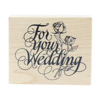 PSX G-1461 For Your Wedding Words with Long Stem Roses Wooden Rubber Stamp