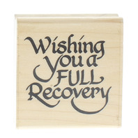 Stampendous Fun Stamps Wishing You A Full Recovery 1994 Wooden Rubber Stamp