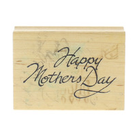 Happy Mother's Day Cursive Writing Words Art Impressions Wooden Rubber Stamp