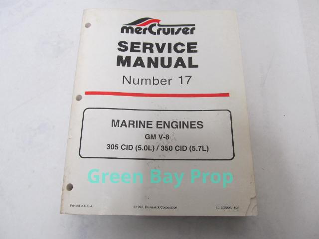 90-823225 MerCruiser Service Manual No 17 GM V-8 5.0L 5.7L Marine Engines