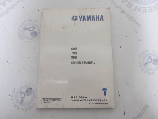 Yamaha Outboard 60B 70B 90B Owner's Manual LIT-18626-04-93 US Edition