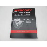 2011 Mercury Mercruiser #30 Service Repair Manual 496cid/8.1L Gasoline Engines