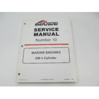 90-14693-1 194 MerCruiser Service Manual Number 10 GM 4 Cylinder Marine Engines