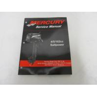 90-17308R02 Mercury Outboard Service Manual 4/5/102cc Sailpower NOS