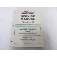90-823225 MerCruiser Service Manual No 17 GM V-8 5.0L 5.7L Marine Engines Book 2