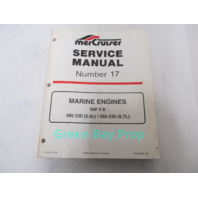 90-823225 MerCruiser Service Manual No 17 GM V-8 5.0L 5.7L Marine Engines
