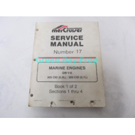90-823225 MerCruiser Service Manual No 17 GM V-8 5.0L 5.7L Marine Engines Book 1