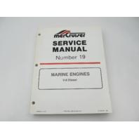 90-823227 194 MerCruiser Service Repair Manual Number 19 V-8 Diesel Marine Engines