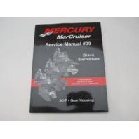 90-865612031 2007 Mercury Mercruiser #39 3C-F Service Manual for Bravo Gear Housing