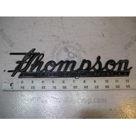 Thompson Boat of Peshtigo Wisconsin Plaques Emblem 1960's Era