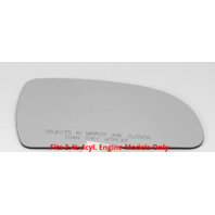 For 06-10 Sonata Right Passenger Mirror (Glass Lens Only) fits 2.4L 4 Cyl Only