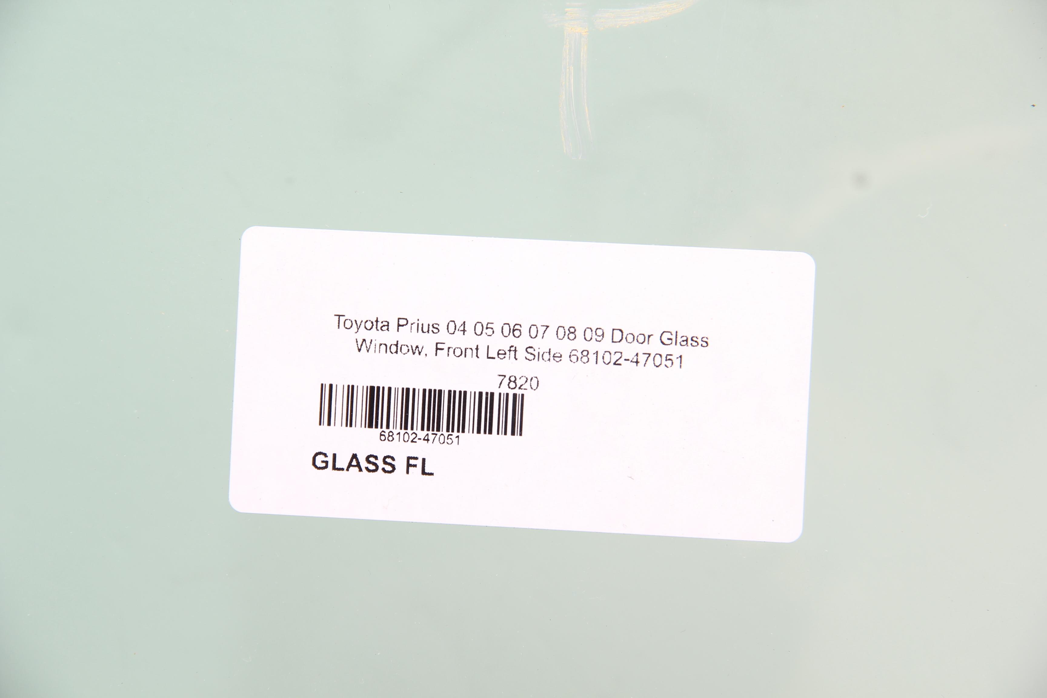 04 05 06 07 08 09 OEM Prius 4 Door Driver Side Left Front Door Window Glass