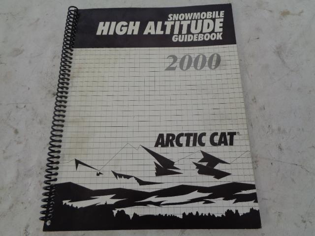 Arctic Cat 2000 Snowmobile High Altitude Guidebook Part# 2256-260